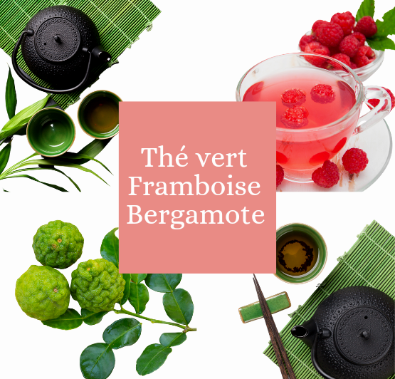 Thé vert framboise bergamote