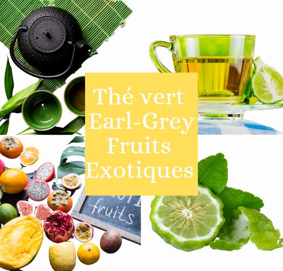 Thé vert Earl Grey fruits exotiques